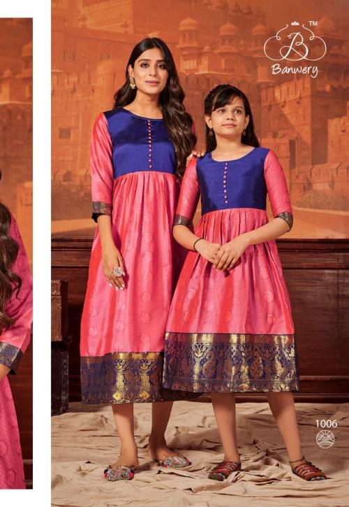 Banwery Mother & Daugther 1006 Price - Combo Rate:-1000, Mother:-649 Daughter :-500